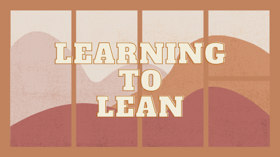 The Fundamentals of Fire – Learning to Lean