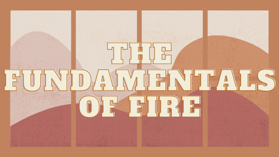 The Fundamentals of Fire